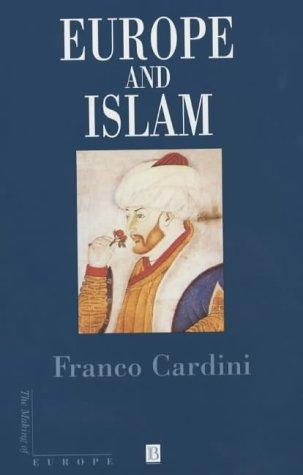 9780631197324: Europe and Islam (Making of Europe)