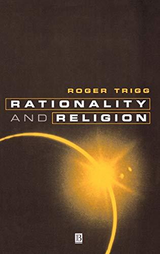 9780631197478: Rationality and Religion: Does Faith Need Reason?
