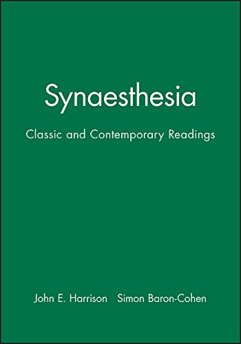 Synaesthesia: Classic and Contemporary Readings (A FIRST PRINTING): Simon Baron-Cohen & John ...