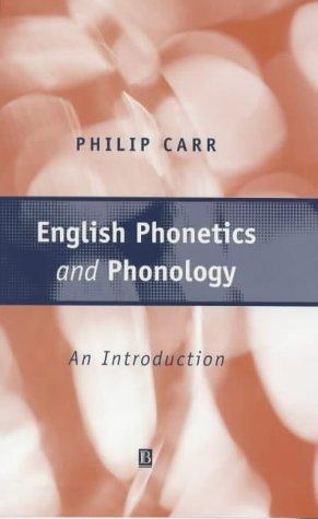 9780631197751: English Phonetics and Phonology