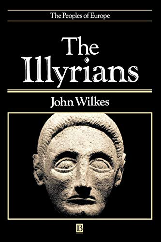 9780631198079: The Illyrians