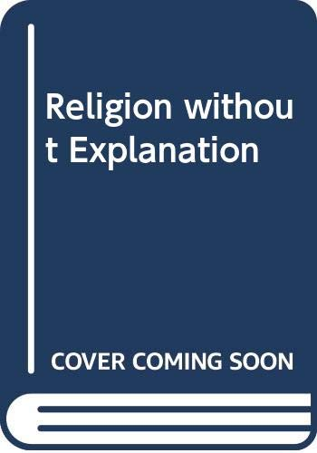 9780631198505: Religion without Explanation