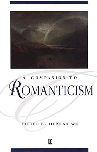 9780631198529: A Companion to Romanticism