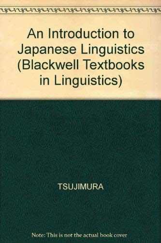 9780631198550: An Introduction to Japanese Linguistics (Blackwell Textbooks in Linguistics, 10) (English and Japanese Edition)