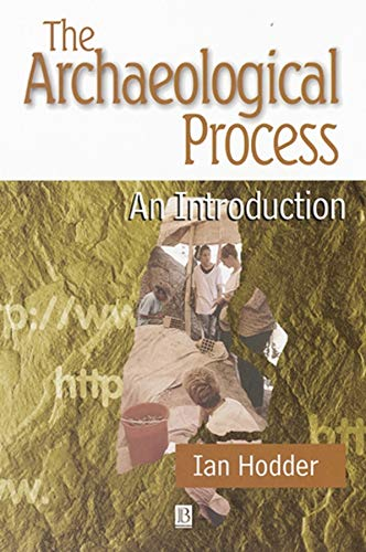 9780631198857: The Archaeological Process: An Introduction