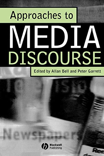 Approaches to Media Discourse: Allan Bell