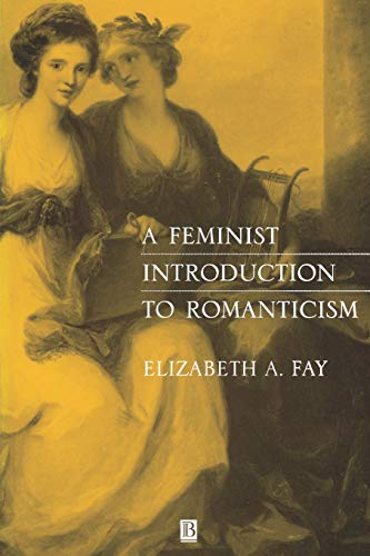 9780631198956: A Feminist Introduction to Romanticism