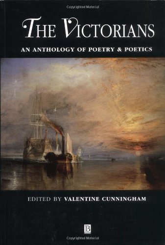 The Victorians: An Anthology of Poetry & Poetics