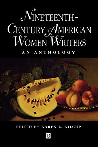 9780631199861: Nineteenth-Century American Women Writers: An Anthology