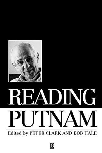 9780631199953: READING PUTNAM (Philosophers and their Critics)