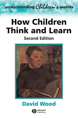 9780631200079: How Children Think and Learn: The Social Contexts of Cognitive Development