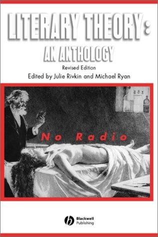 Literary Theory: An Anthology (Blackwell Anthologies): Rivkin, Julie