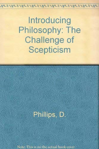 9780631200406: Introducing Philosophy: The Challenge of Scepticism