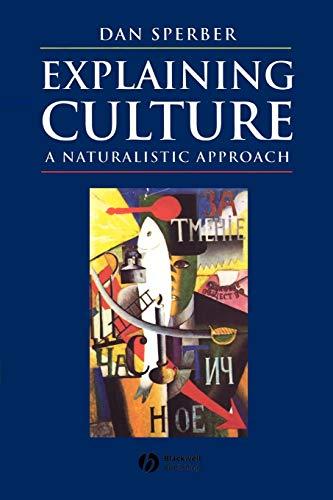 9780631200451: Explaining Culture: A Naturalistic Approach