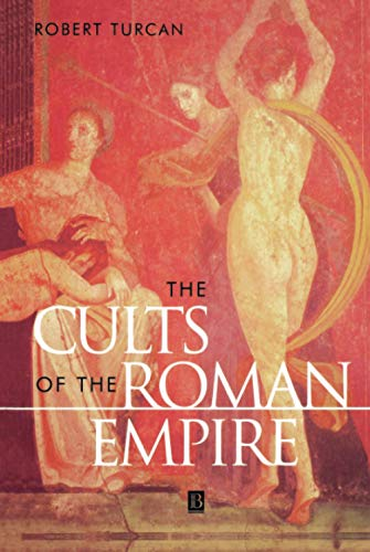 9780631200468: The Cults of the Roman Empire (Ancient World)