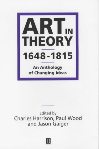 9780631200635: Art in Theory 1648-1815: An Anthology of Changing Ideas