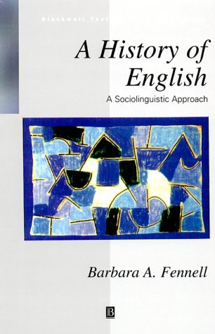 9780631200727: A History of English: A Socioloinguistic Approach