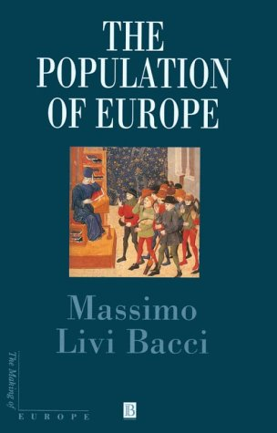 9780631200789: The Population of Europe (Making of Europe)