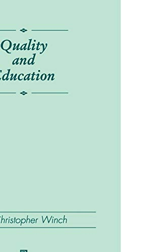 9780631200857: Quality and Education (Journal of Philosophy of Education)