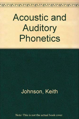 9780631200949: Acoustic and Auditory Phonetics (1st Edition)