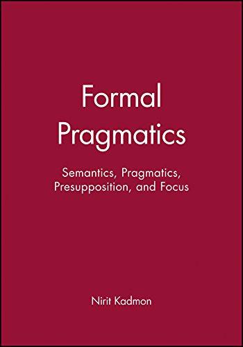 9780631201205: Formal Pragmatics: Semantics, Pragmatics, Preposition, and Focus