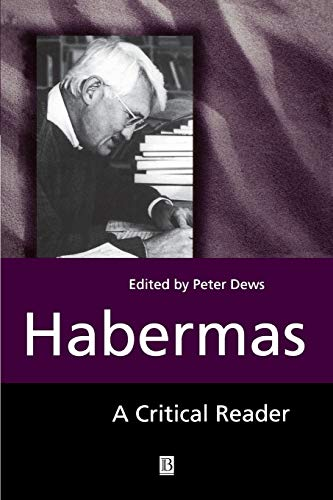 9780631201359: Habermas: A Critical Reader