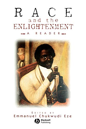 9780631201373: Race and the Enlightenment: A Reader