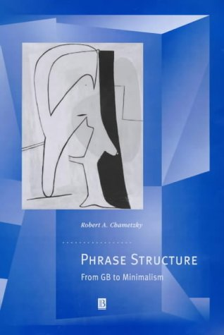 9780631201588: Phrase Structure: From GB to Minimalism (Generative Syntax)