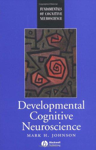 9780631202011: Developmental Cognitive Neuroscience: An Introduction (Fundamentals of Cognitive Neuroscience)
