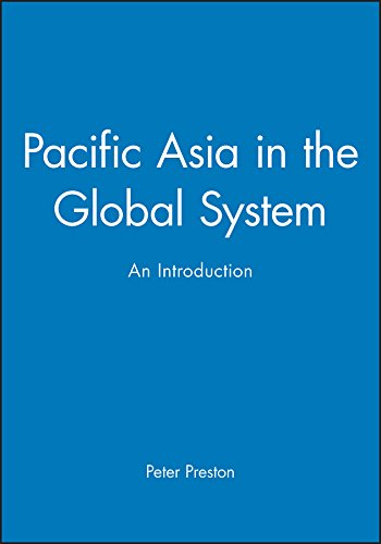 9780631202370: Pacific Asia in the Global System: An Introduction