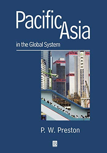 9780631202387: Pacific Asia in the Global System: An Introduction