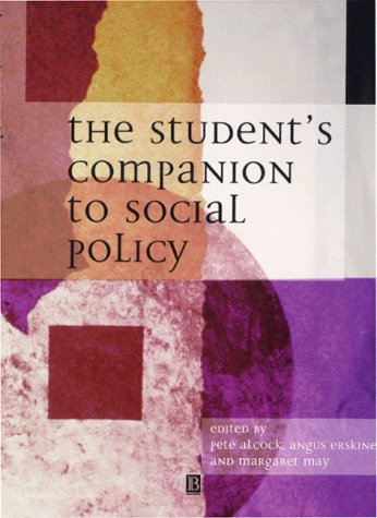 The Student's Companion to Social Policy: Alcock P., Erskine