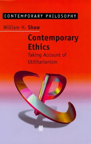 9780631202936: Contemporary Ethics: Taking Account of Utilitarianism (Contemporary Philosophy)