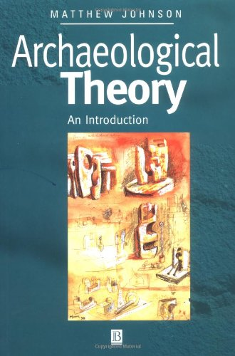 ARCHAEOLOGICAL THEORY. AN INTRODUCTION