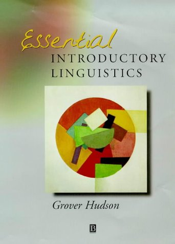 Essential Introductory Linguistics: Hudson, Grover