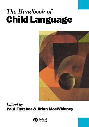 9780631203124: Handbook Child Language (Blackwell Handbooks in Linguistics)