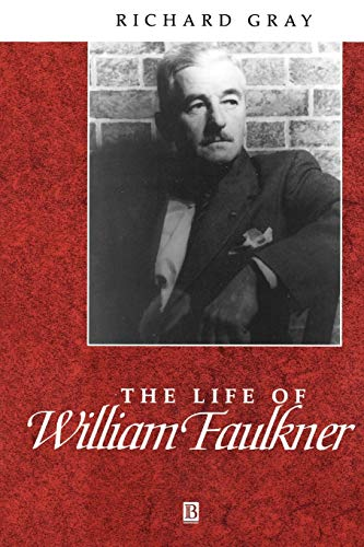 9780631203162: The Life of William Faulkner: A Critical Biography
