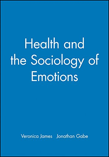 9780631203513: Health Sociology of Emotions (Sociology of Health and Illness Monographs)