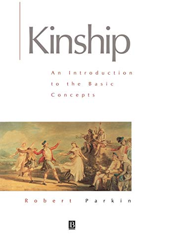 9780631203599: Kinship: An Introduction to the Basic Concepts