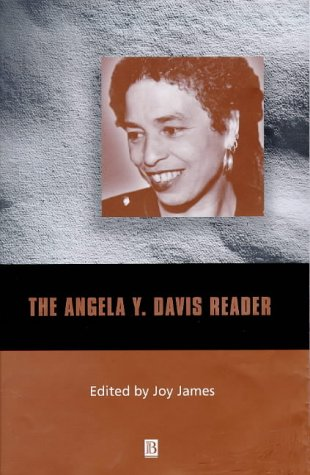 The Angela Y. Davis Reader (Wiley Blackwell: Angela Y. Davis