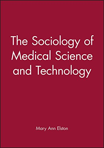 9780631204473: The Sociology of Medical Science and Technology (Sociology of Health and Illness Monographs)