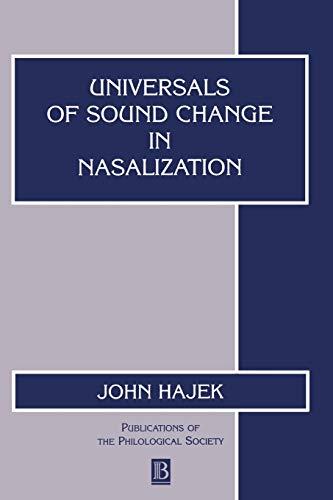 Universals of Sound Change in Nasalization: Hajek, John