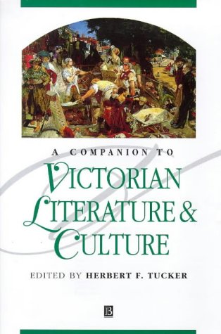 9780631204633: Companion to Victorian Literature and Culture (Blackwell Companions to Literature and Culture)