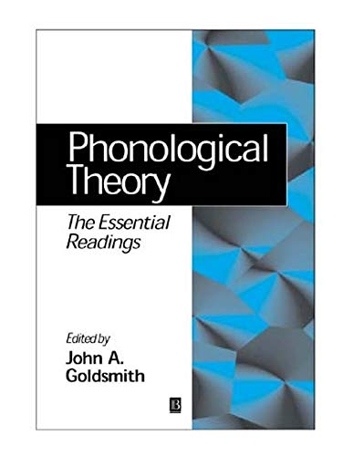 9780631204695: Phonological Theory: The Essential Readings (Linguistics: The Essential Readings)