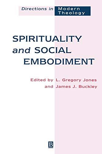 9780631204824: Spirituality and Social Embodiment