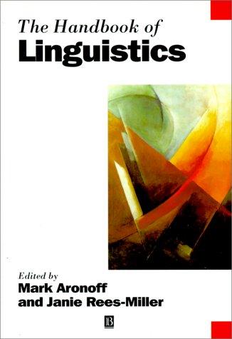 9780631204978: The Handbook of Linguistics (Blackwell Handbooks in Linguistics)
