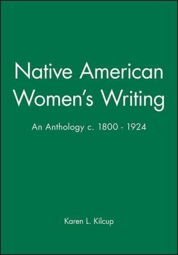 9780631205173: Native American Women's Writing: An Anthology c. 1800 - 1924