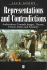 9780631205258: Representations and Contradictions: Ambivalence Towards Images, Theatre, Fiction, Relics and Sexuality