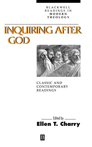 9780631205432: Inquiring after God: Classic and Contemporary Readings (Blackwell Readings in Modern Theology)