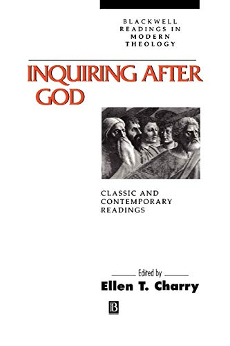 9780631205449: Inquiring After God: Classic and Contemporary Readings (Blackwell Readings in Modern Theology)